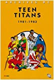 Teen Titans T02 1981-1982