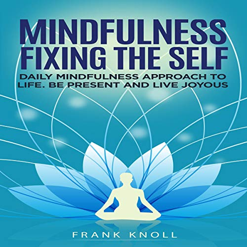 Mindfulness Fixing the Self audiobook cover art