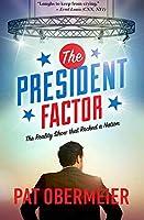 The President Factor