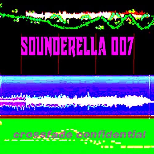 Sounderella 007