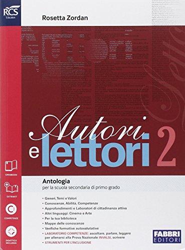 Autori e lettori. Quaderno. Per la Scuola media. Con e-book. Con espansione online (Vol. 2)
