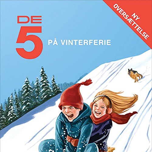 De 5 på vinterferie audiobook cover art