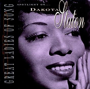 Great Ladies Of Song / Spotlight On Dakota Staton
