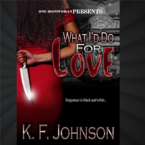 What I'd Do for Love audiobook cover art