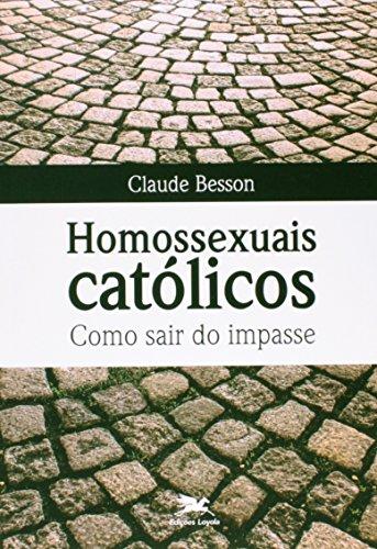 Homossexuais católicos. Como sair do impasse
