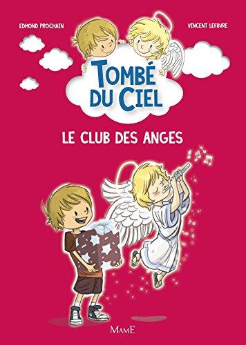 Le club des anges (Tombé du ciel)