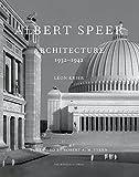 Albert Speer - Architecture 1932-1942