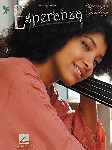 Esperanza Spalding: Esperanza: Songbook für Gesang, Klavier (Pvg)