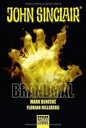 Brandmal: Ein John Sinclair Roman (John Sinclair Romane, Band 1)