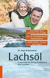 Lachsöl: GesundmitdenOmega-3-FettsäurenEPAundDHA