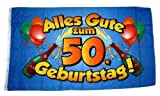Fahne/Flagge Alles Gute zum 50. Geburtstag 90 x 150 cm