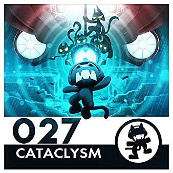Monstercat 027 - Cataclysm