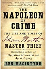 The Napoleon of Crime: The Life and Times of Adam Worth, Master Thief Kindle Edition