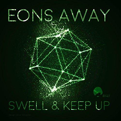 Eons Away