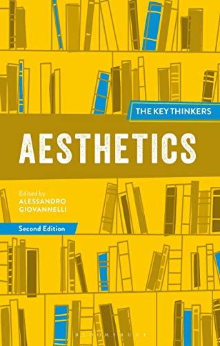 Compare Textbook Prices for Aesthetics: The Key Thinkers 2 Edition ISBN 9781350085565 by Giovannelli, Alessandro