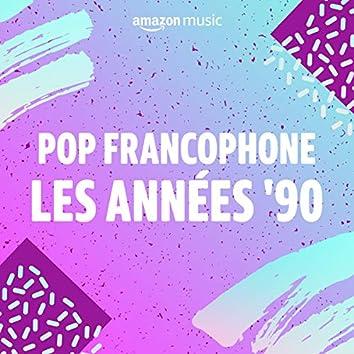 Pop Francophone les années 90