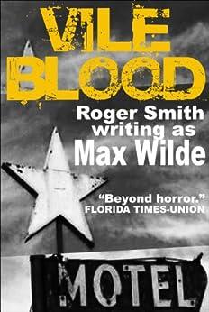Vile Blood by [Max Wilde]