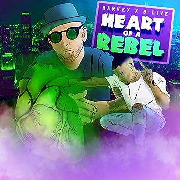 Heart Of A Rebel