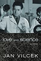 Love and Science: A Memoir
