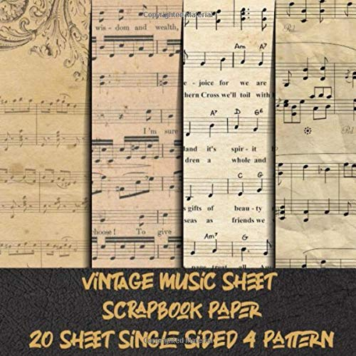 vintage music sheet scrapbook paper 20 sheet single sided 4 pattern: old music note craft paper for scrapbooking & decorative antique pads collection ... invitation & collage & decoupage projects