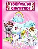 Journal de Gratitude: pour Enfants - licorne/ Un cahier qui apprend aux jeunes enfants à valoriser chaque jour