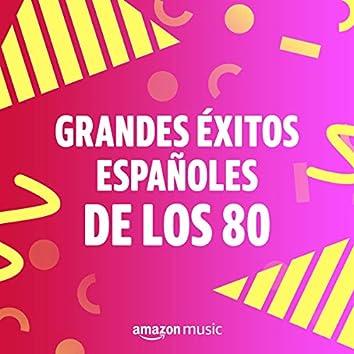 Grandes éxitos españoles de los 80