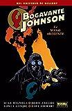 BOGAVANTE JOHNSON 2. LA MANO ARDIENTE (CÓMIC USA)