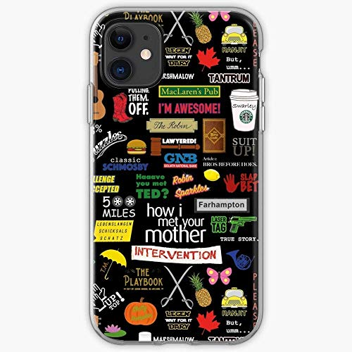 Yloves Pure Clear Phone Case I Ted Barney Met Awesome Mother How Robin Your Lily Marshall HIMYM Cover Compatible with iPhone 12 PRO Max 12 Mini 11 PRO Max X/XS Max XR SE 2020/8/7 6/6s Plus Case