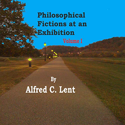 Philosophical Fictions at an Exhibition: Volume I cover art