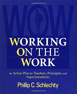 Working on the Work: An Action Plan for Teachers, Principals, and Superintendents, 1st Edition