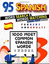 "95 Spanish Word Search Large Print Puzzles for Kids and Adults: Learn the 1000 Most Common Spanish Words | Words Matching | Learning Quotes | Large Print (8.5 x 11"") (FunnyJoy Learning)"