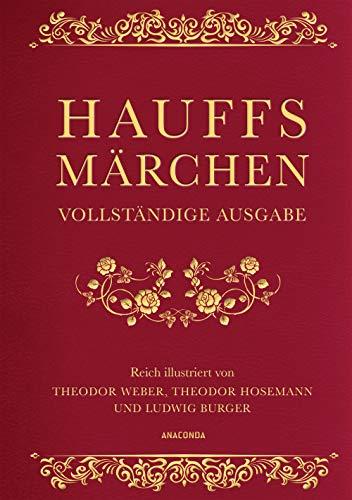 Hauffs Märchen (Vollständige Ausgabe, Cabra-Leder)
