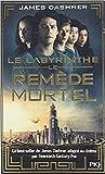 Le labyrinthe - Le Remède mortel (3)