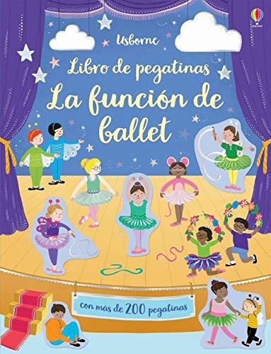 la función de ballet (Mi primer libro de pegatinas)