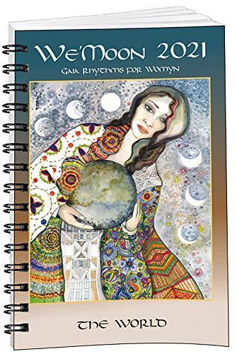 We'Moon 2021: Gaia Rhythms for Womyn: The World