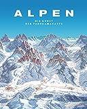 Alpen. Die Kunst der Panoramakarte - Tom Dauer