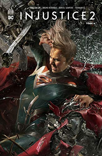 Injustice 2, Tome 6 :