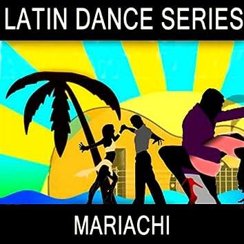 Latin Dance Series - Mariachi