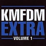 Songtexte von KMFDM - Extra, Volume 1