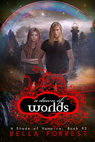 A Shade of Vampire 92: A Dawn of Worlds (English Edition)