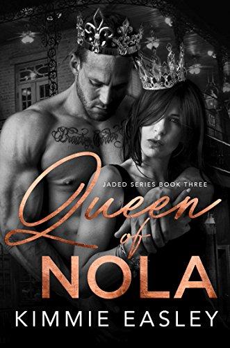 Queen of NOLA: Jaded Series, Book Three
