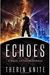 Echoes: A Novel of the Echoverse Paperback