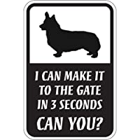 CAN YOU?マグネットサイン:ペンブロークウェルシュコーギー(スモール) I CAN MAKE IT TO THE GATE IN 3 SECONDS.