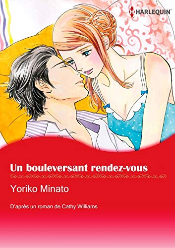 Un Bouleversant Rendez-Vous:Harlequin Manga (French Edition)
