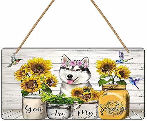 Dreacoss Cartel de madera retro para colgar en la pared, diseño de perro Husky You Are My Sunshine