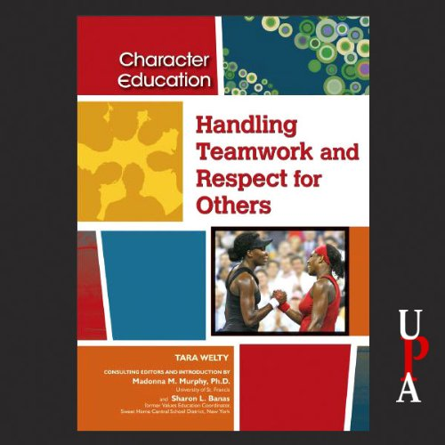 Handling Teamwork and Respect for Others audiobook cover art