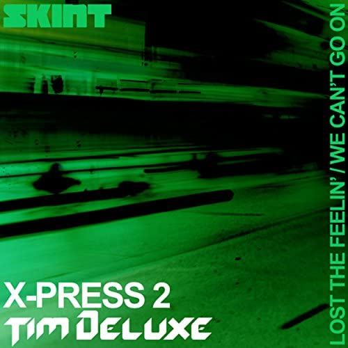 X-Press 2 & Tim Deluxe