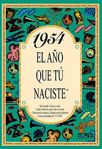 1954 EL AÑO QUE TU NACISTE (El año que tú naciste)