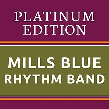 Mills Blue Rhythm Band - Platinum Edition (The Greatest Hits Ever!)