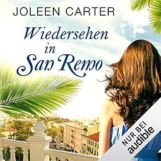 Wiedersehen in San Remo                   Autor:                                                                                                                                 Joleen Carter                               Sprecher:                                                                                                                                 Dana Geissler                      Spieldauer: 4 Std. und 2 Min.     32 Bewertungen     Gesamt 3,9